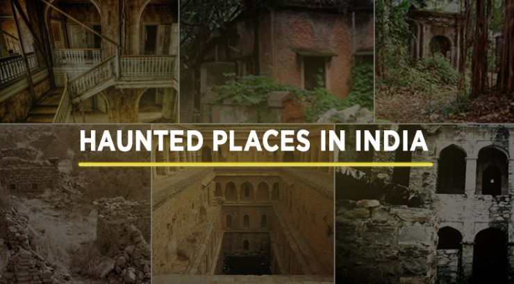 Top 5 Haunted Places of India